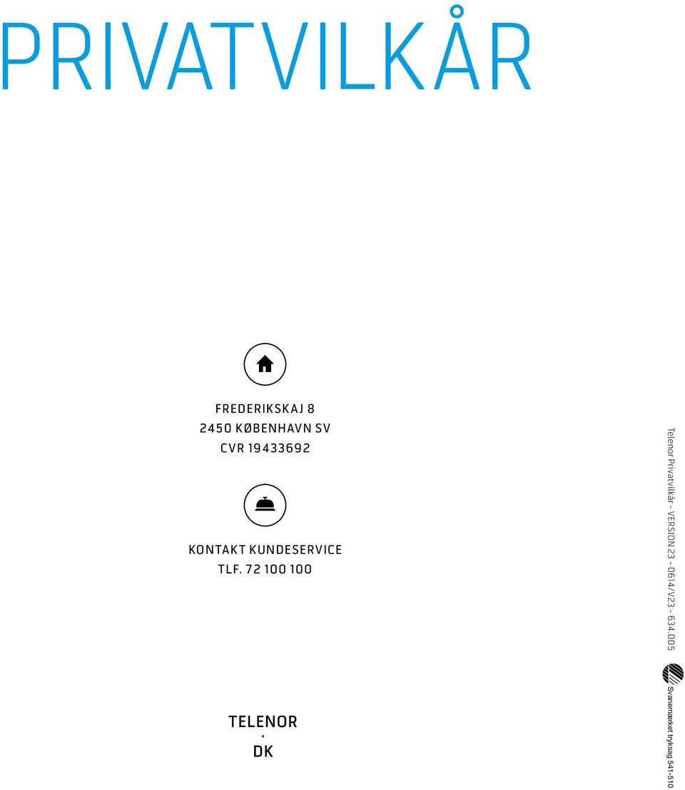72 100 100 Telenor Privatvilkår - VERSION