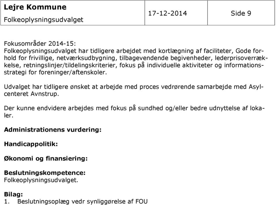 aktiviteter og informationsstrategi for foreninger/aftenskoler.