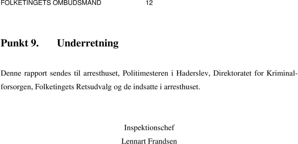 Politimesteren i Haderslev, Direktoratet for