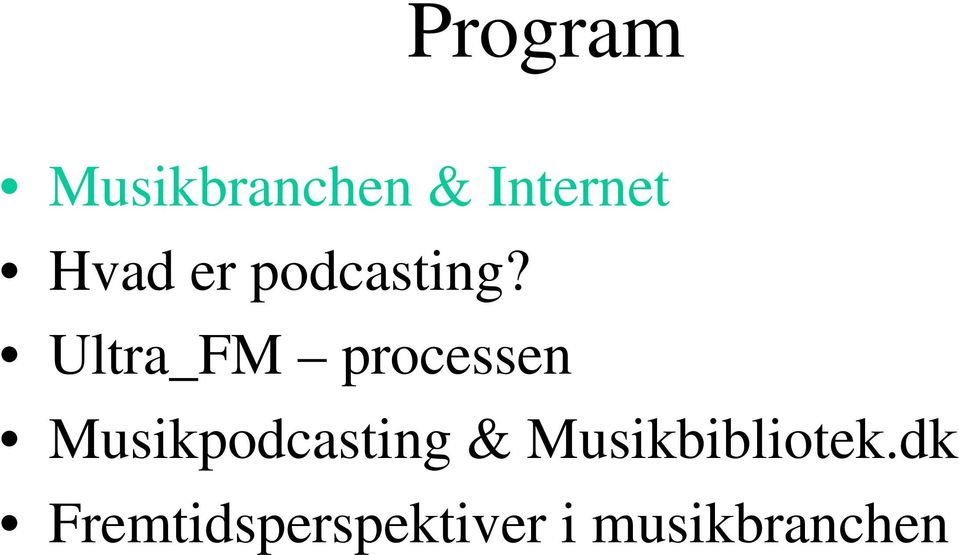 Ultra_FM processen Musikpodcasting