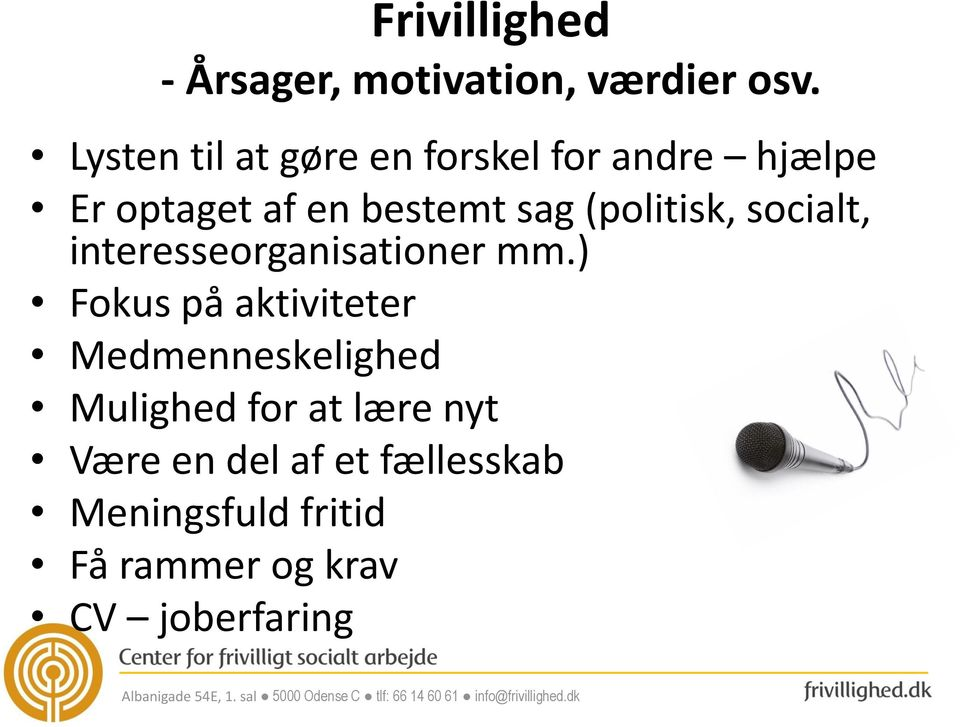 (politisk, socialt, interesseorganisationer mm.