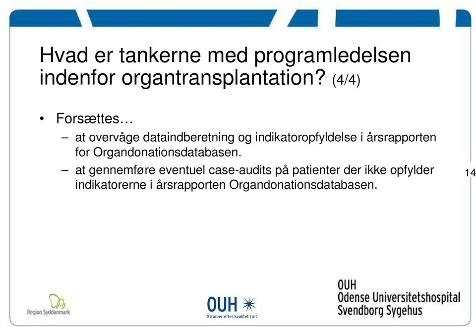 årsrapporten for Organdonationsdatabasen.