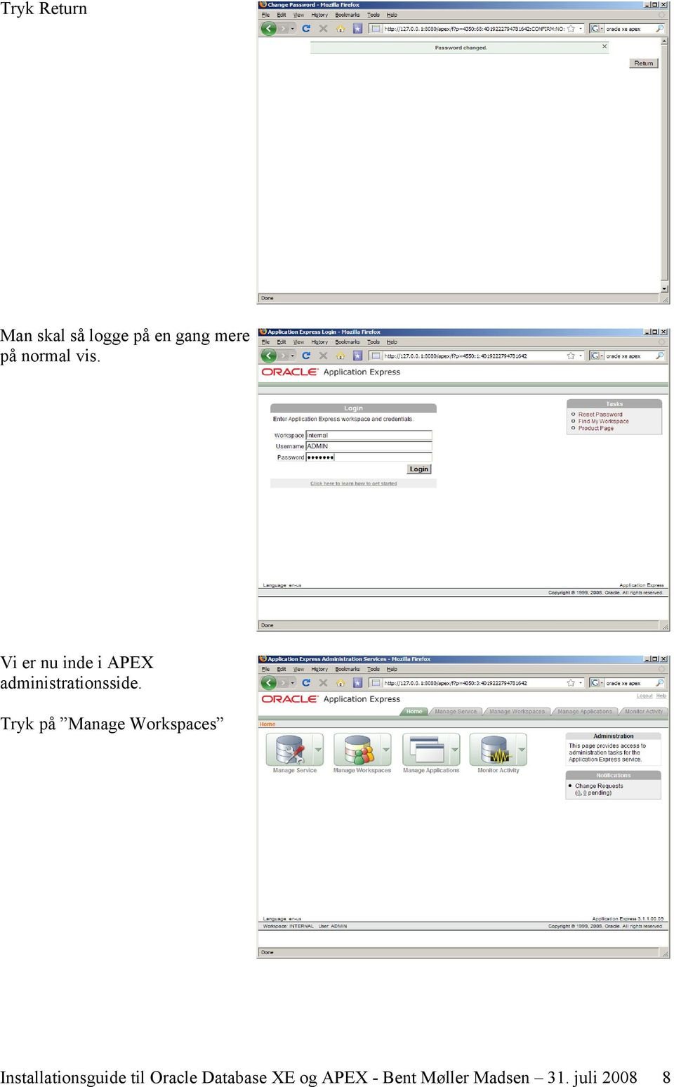 Tryk på Manage Workspaces Installationsguide til