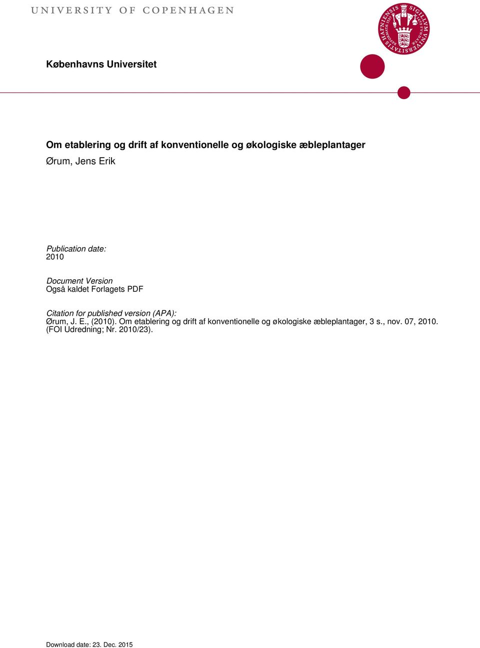 Forlagets PDF Citation for published version (APA): Ørum, J. E., (2010).