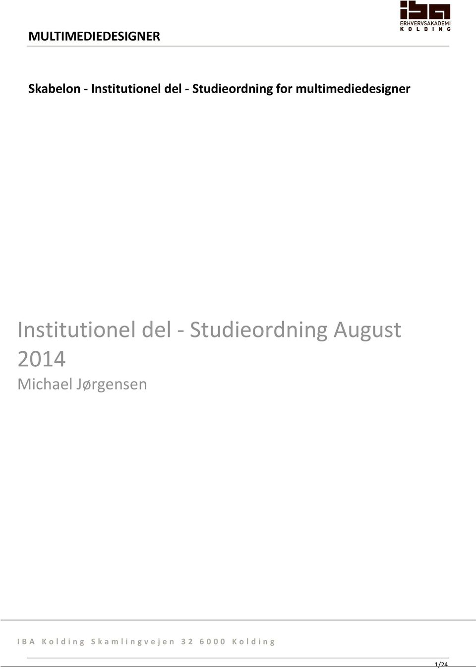 Institutionel del Studieordning August 2014