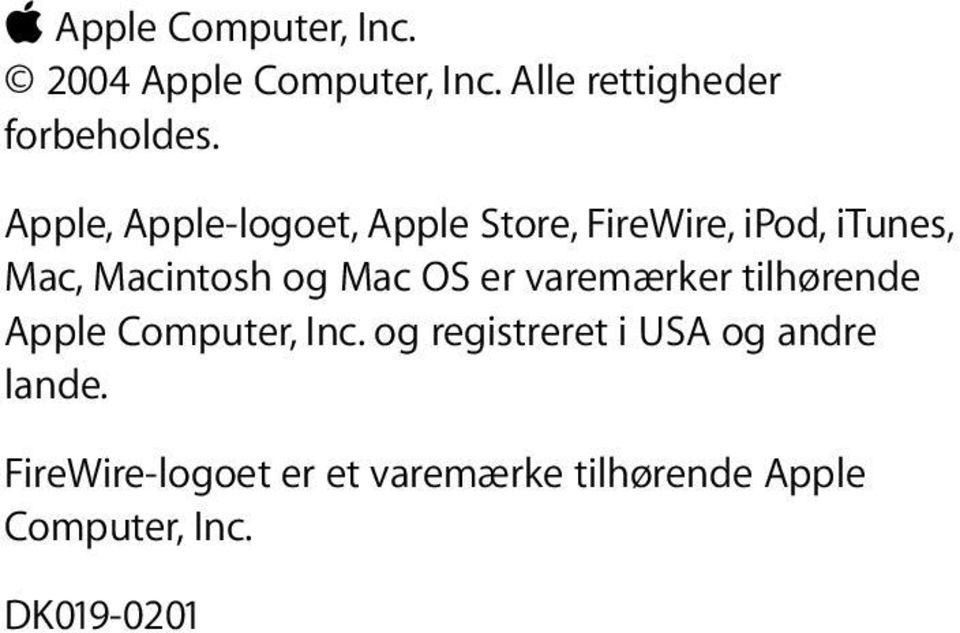Apple, Apple-logoet, Apple Store, FireWire, ipod, itunes, Mac, Macintosh og Mac