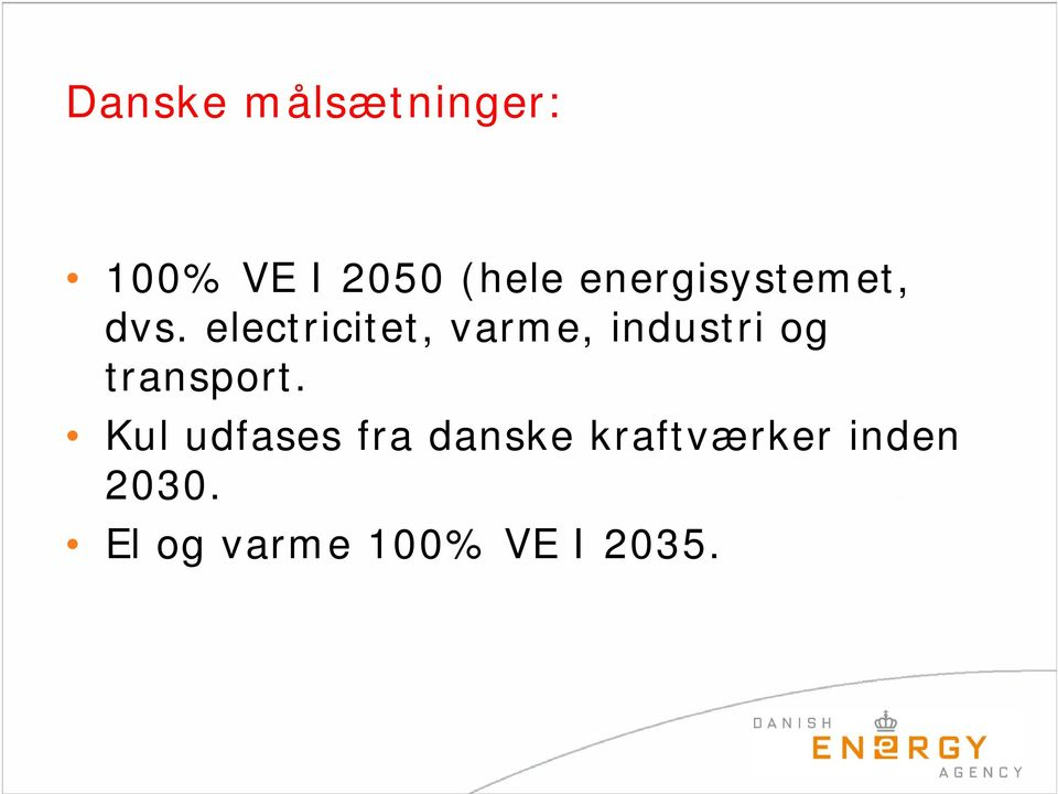 electricitet, varme, industri og transport.