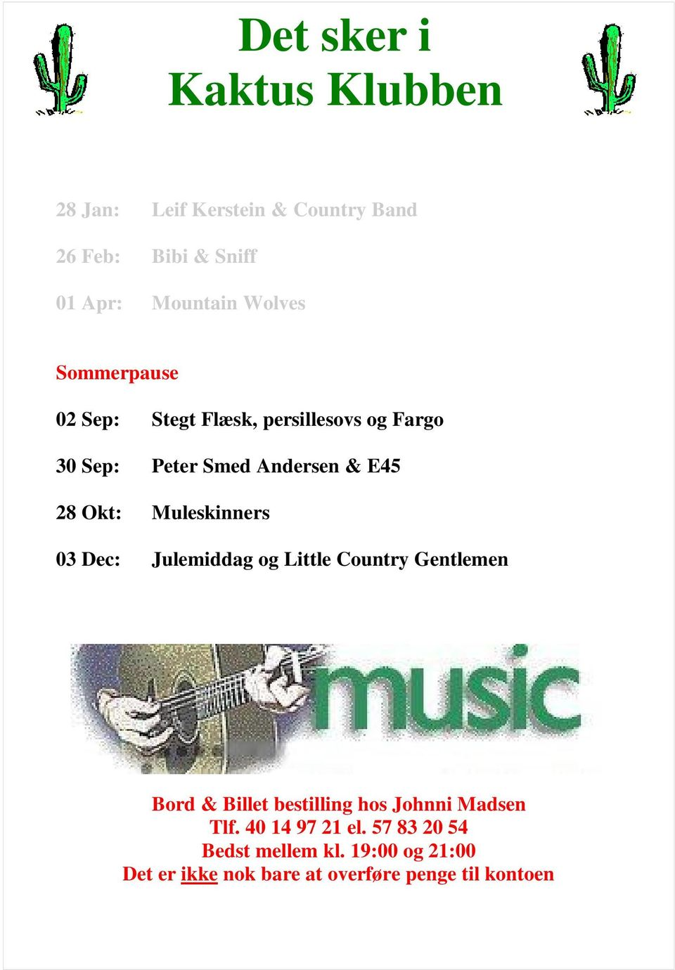 Muleskinners 03 Dec: Julemiddag og Little Country Gentlemen Bord & Billet bestilling hos Johnni Madsen