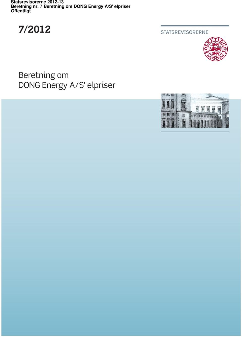 7 Beretning om DONG Energy A/S'