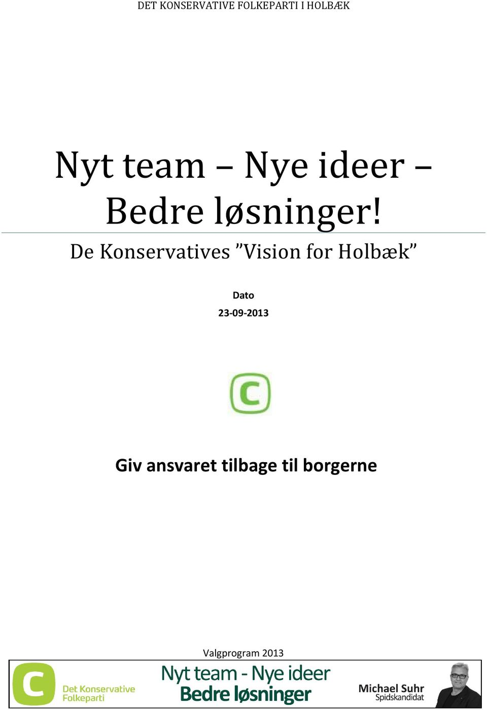De Konservatives Vision for Holbæk Dato
