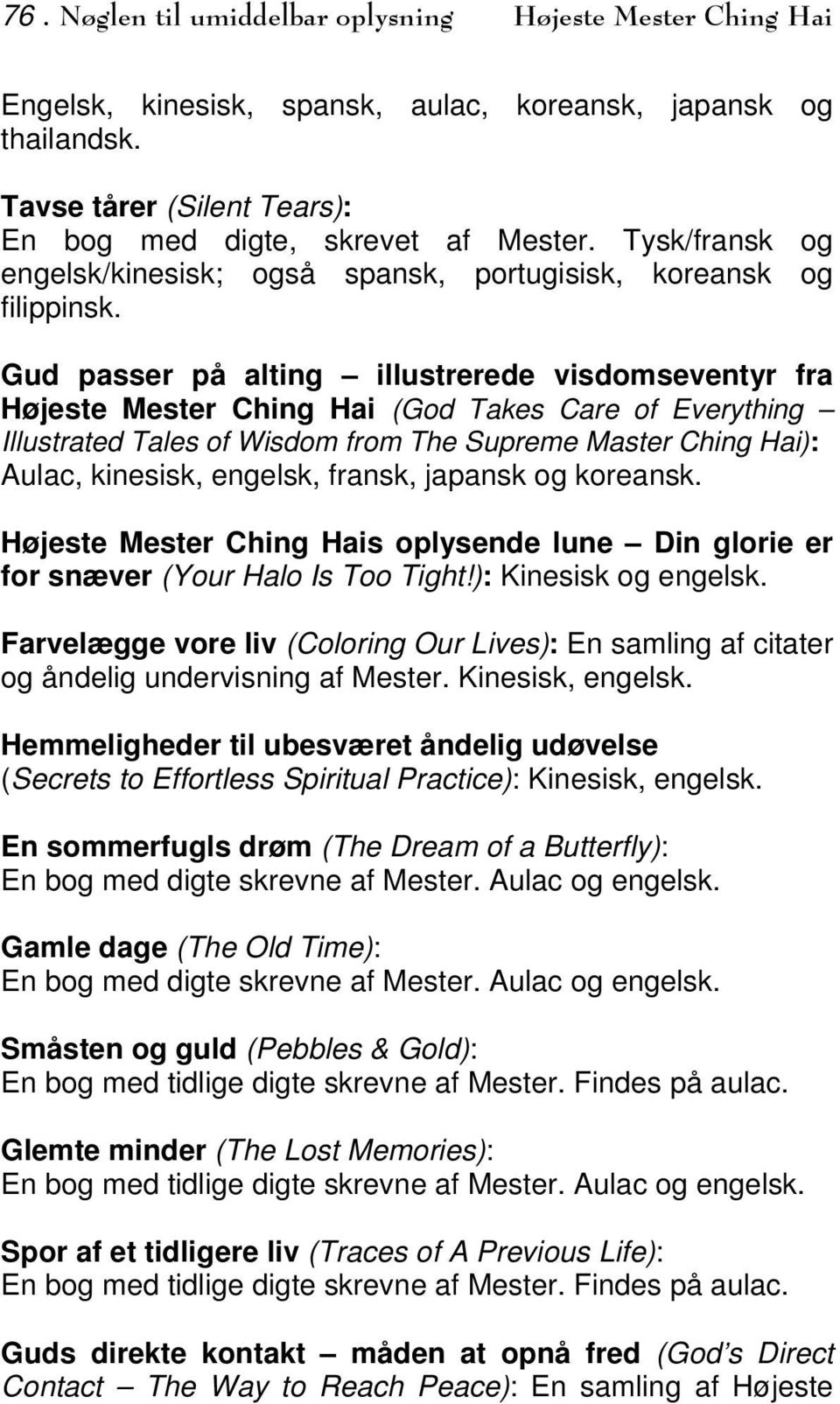 Gud passer på alting illustrerede visdomseventyr fra Højeste Mester Ching Hai (God Takes Care of Everything Illustrated Tales of Wisdom from The Supreme Master Ching Hai): Aulac, kinesisk, engelsk,