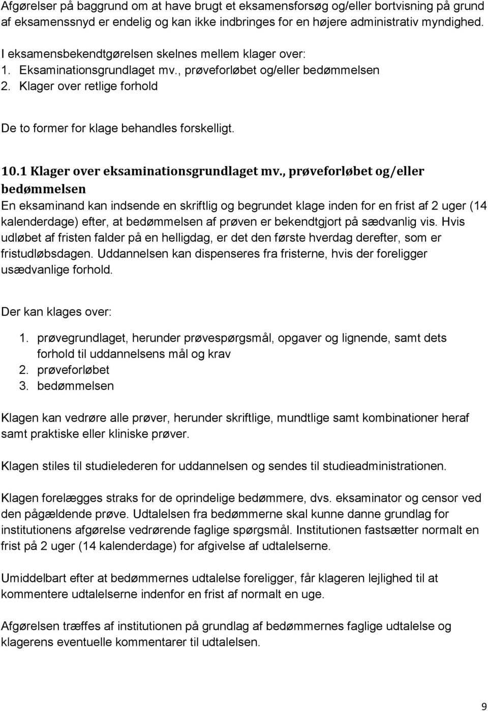 10.1 Klager over eksaminationsgrundlaget mv.