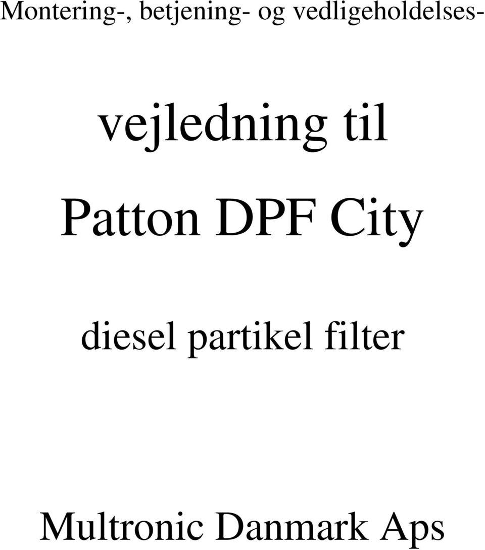 til Patton DPF City diesel
