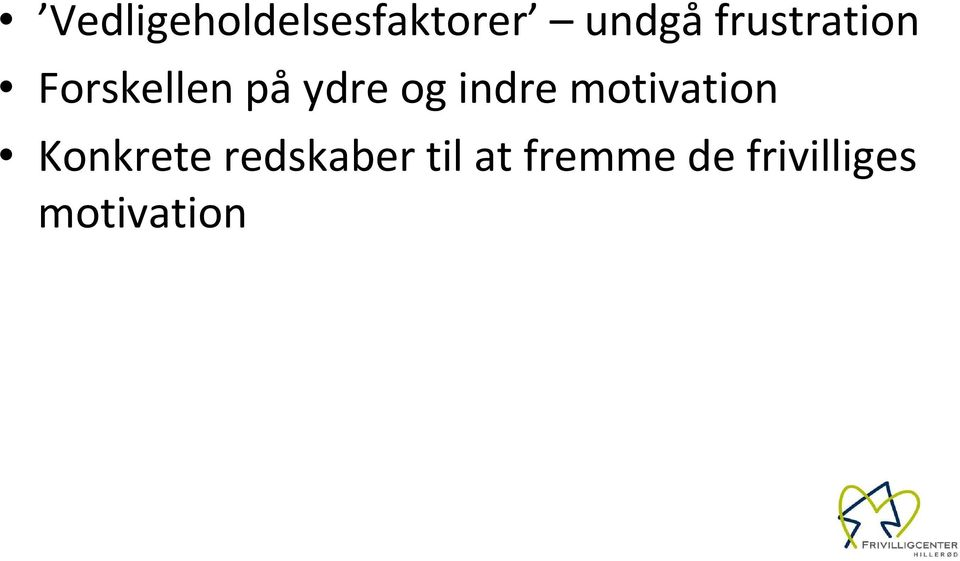 indre motivation Konkrete