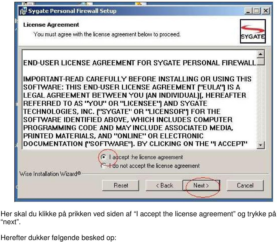 license agreement og trykke på