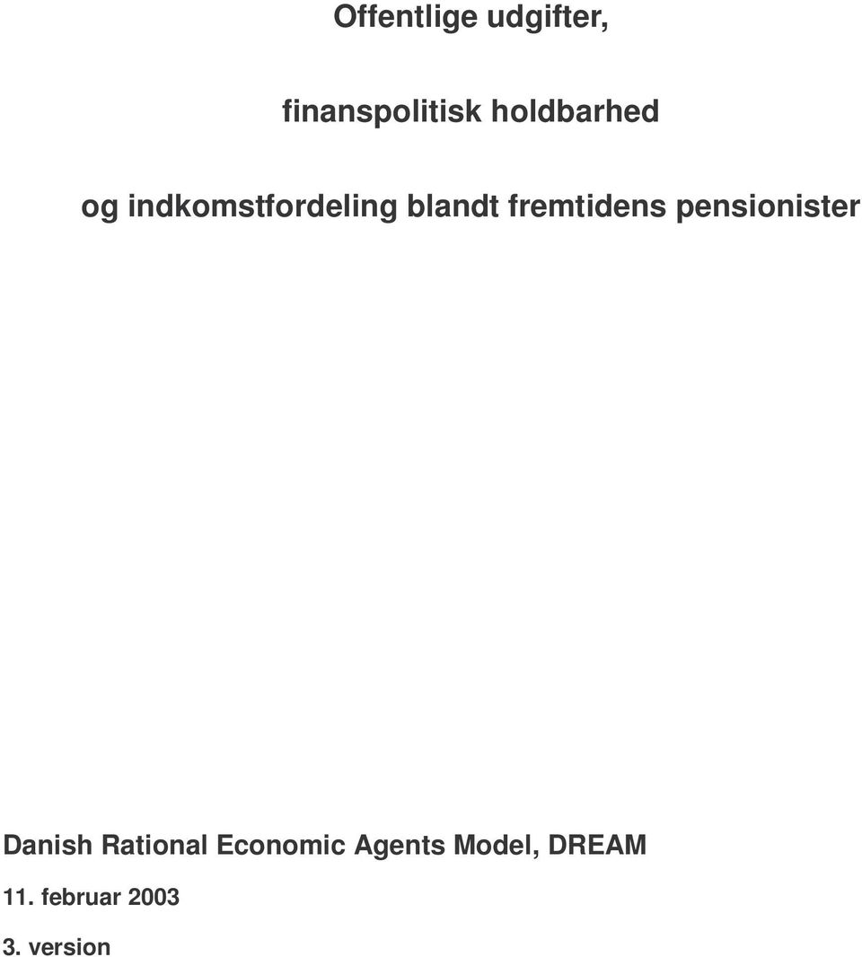 fremtidens pensionister Danish Rational