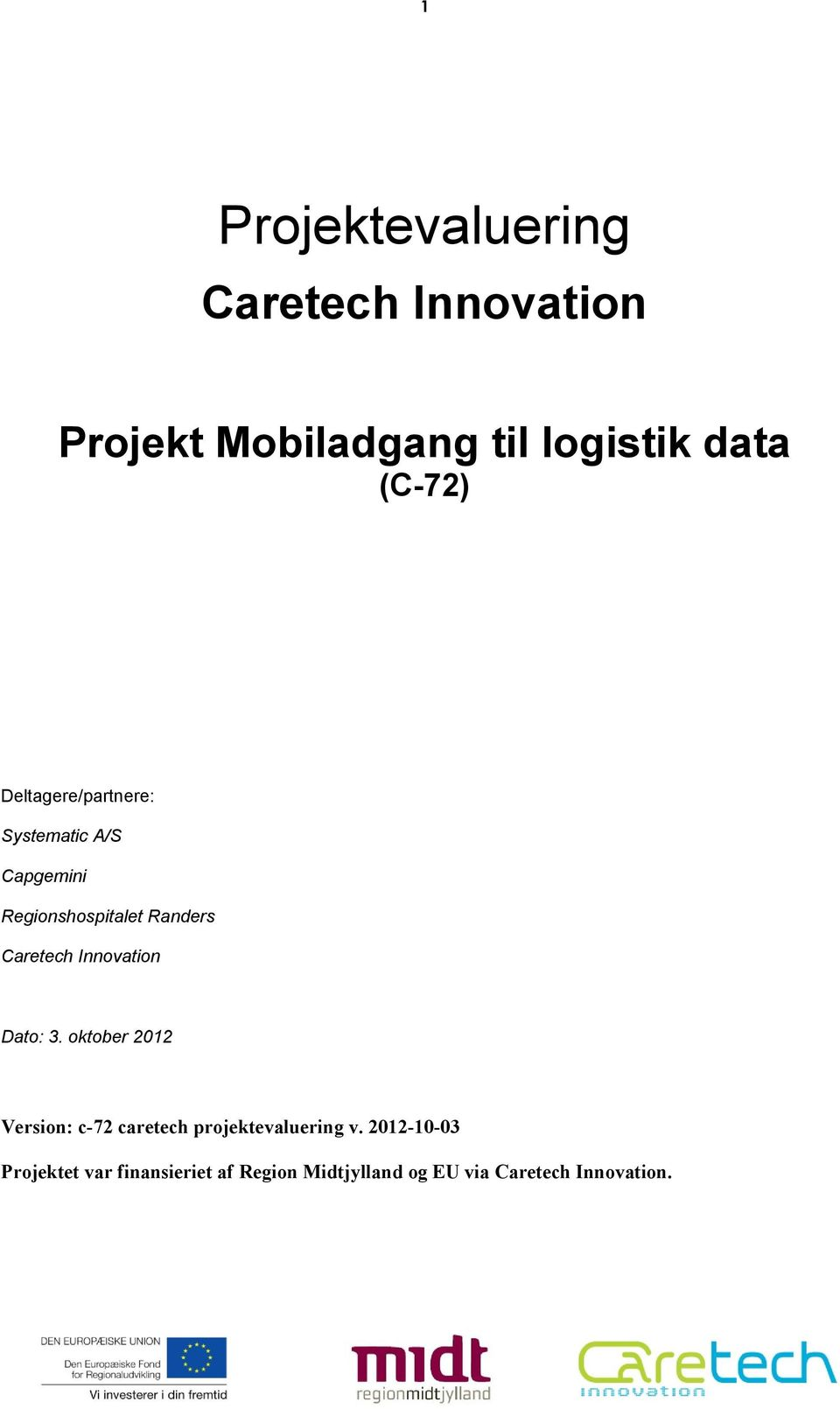 Caretech Innovation Dato: 3.
