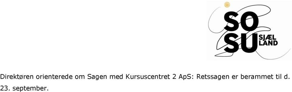 Kursuscentret 2 ApS: