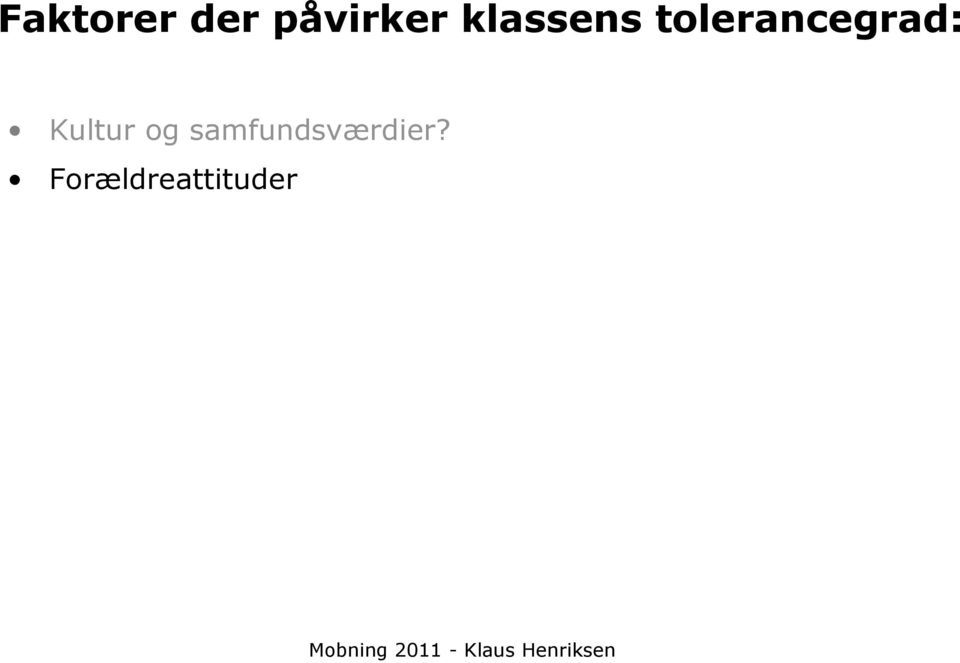 tolerancegrad: Kultur