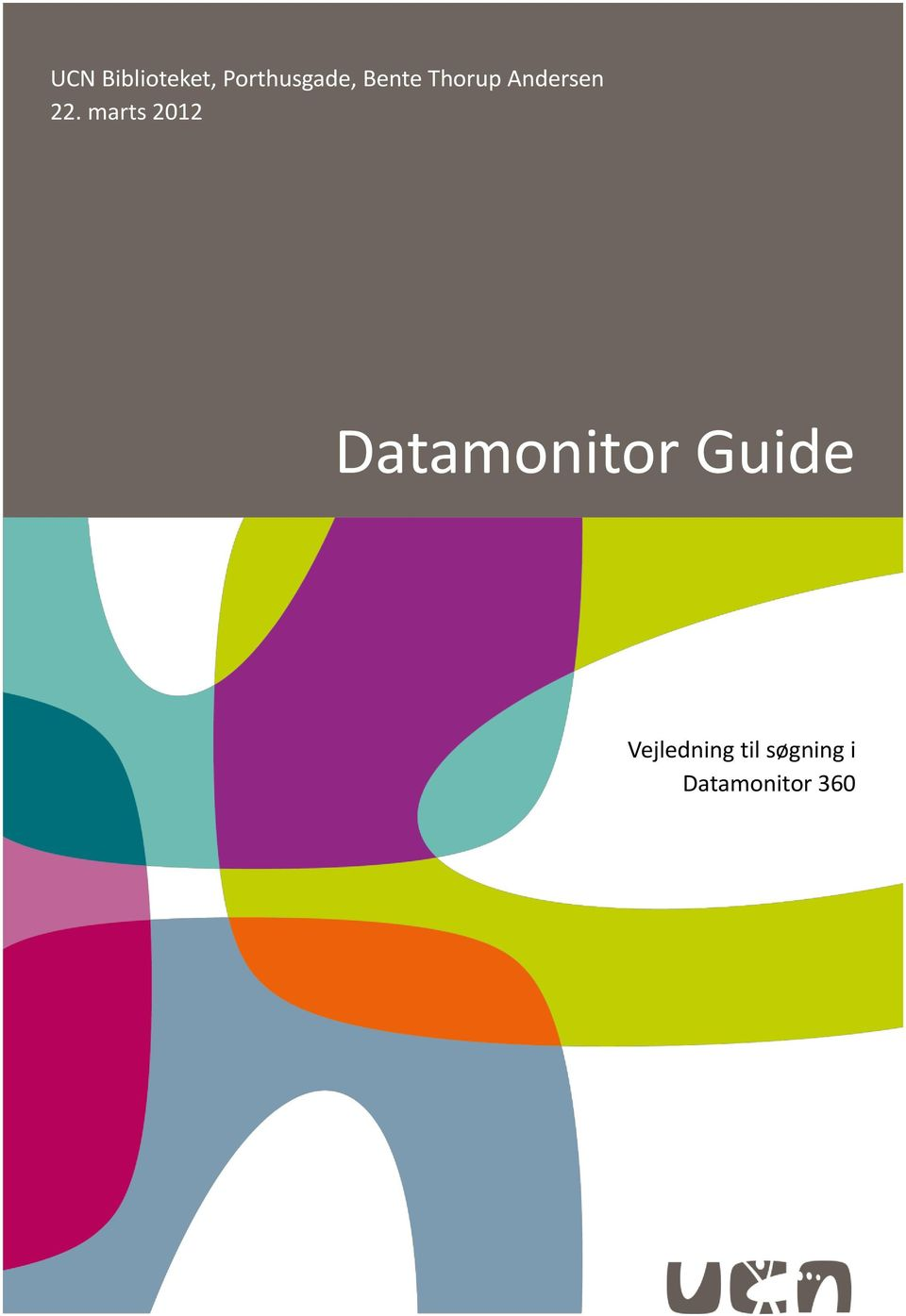 marts 2012 Datamonitor Guide