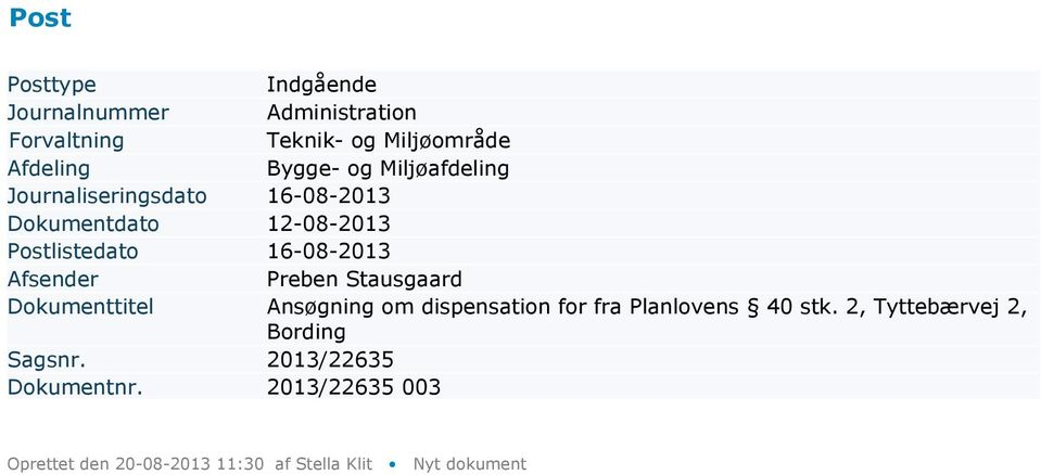dispensation for fra Planlovens 40 stk.
