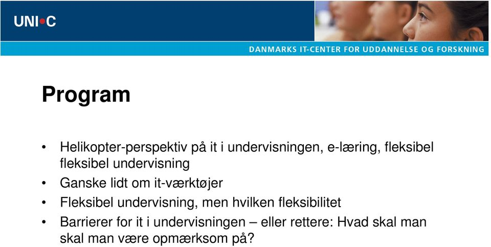 Fleksibel undervisning, men hvilken fleksibilitet Barrierer for it