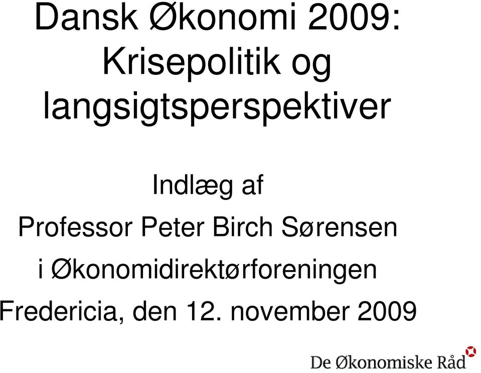 Professor Peter Birch Sørensen i