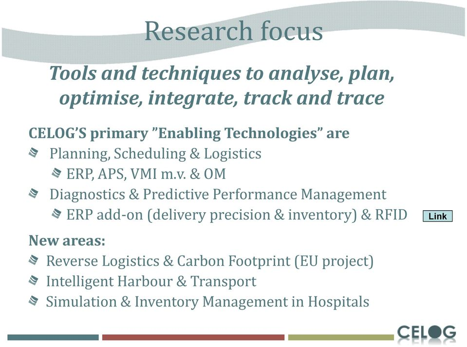 & OM Diagnostics & Predictive Performance Management ERP add-on (delivery precision & inventory) & RFID New