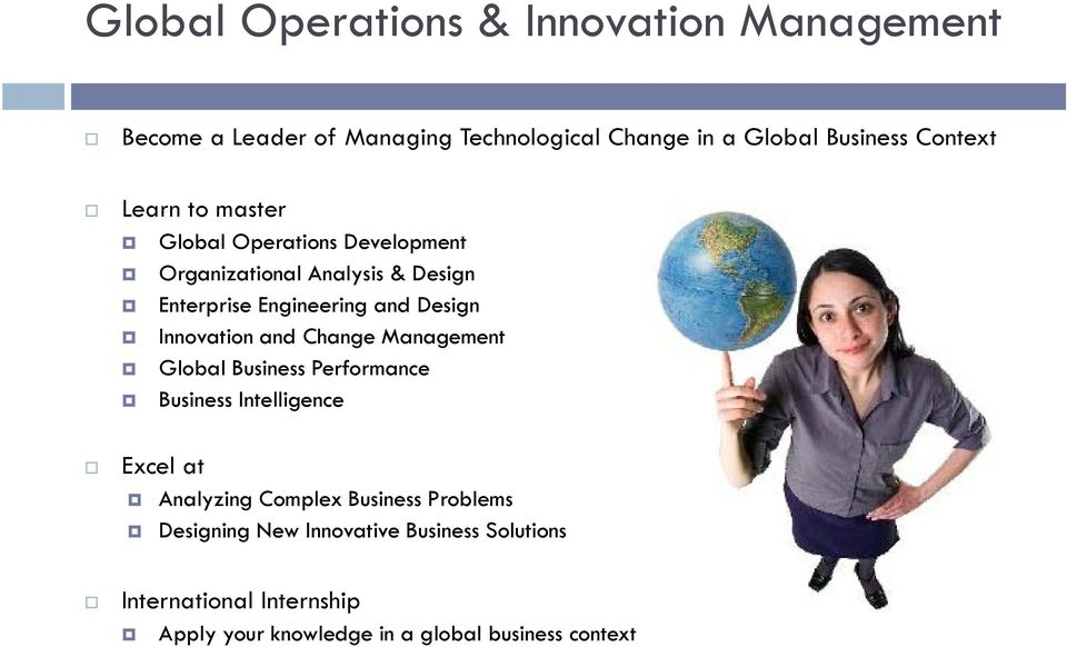 Innovation and Change Management Global Business Performance Business Intelligence Excel at Analyzing Complex Business