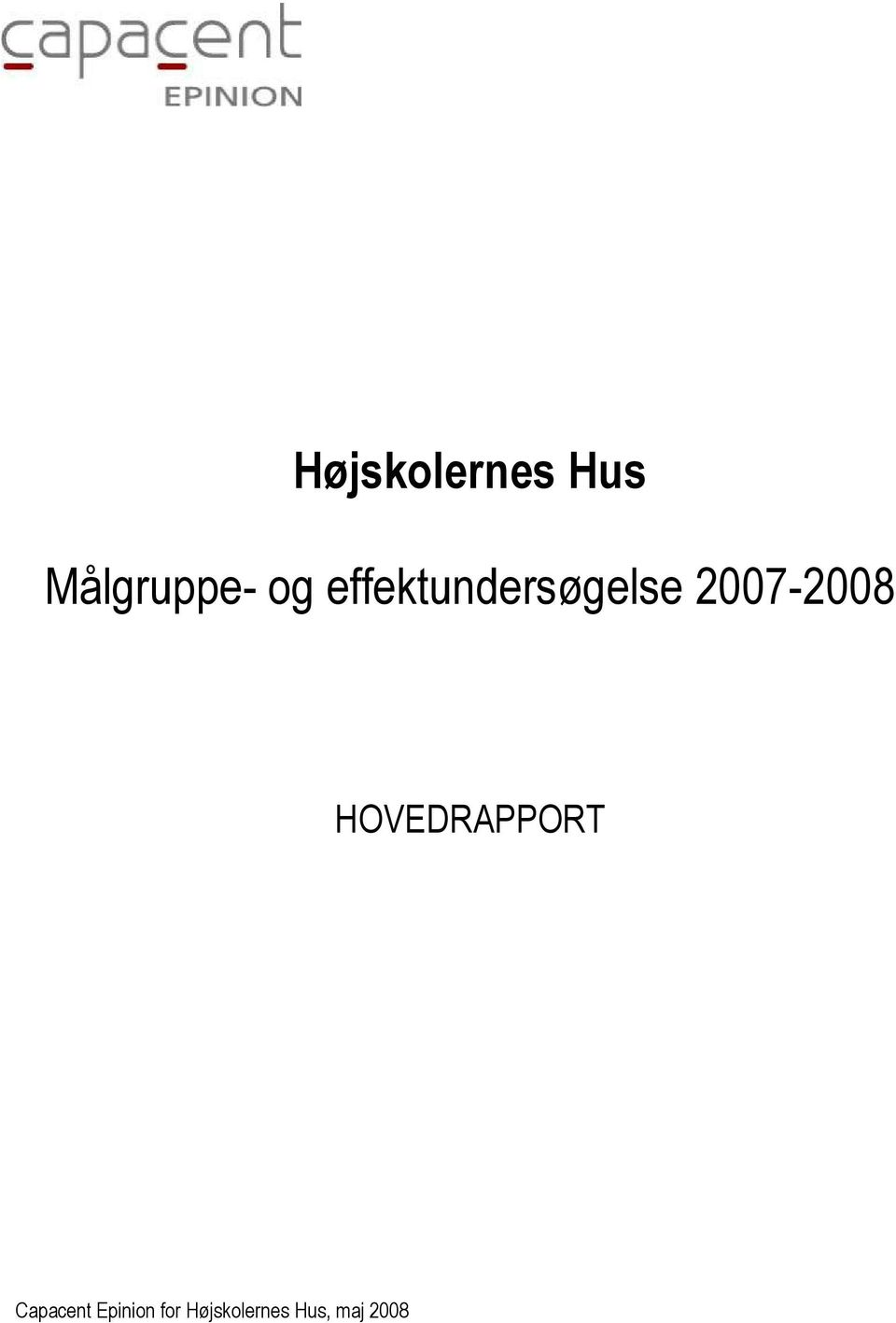 2007-2008 HOVEDRAPPORT