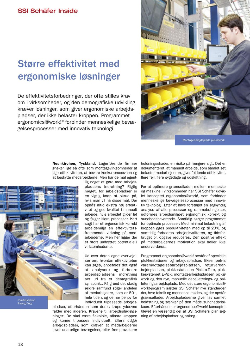 Montagearbejdsplads pick@work Plukkestation Pick-to-Tote Neunkirchen, Tyskland.