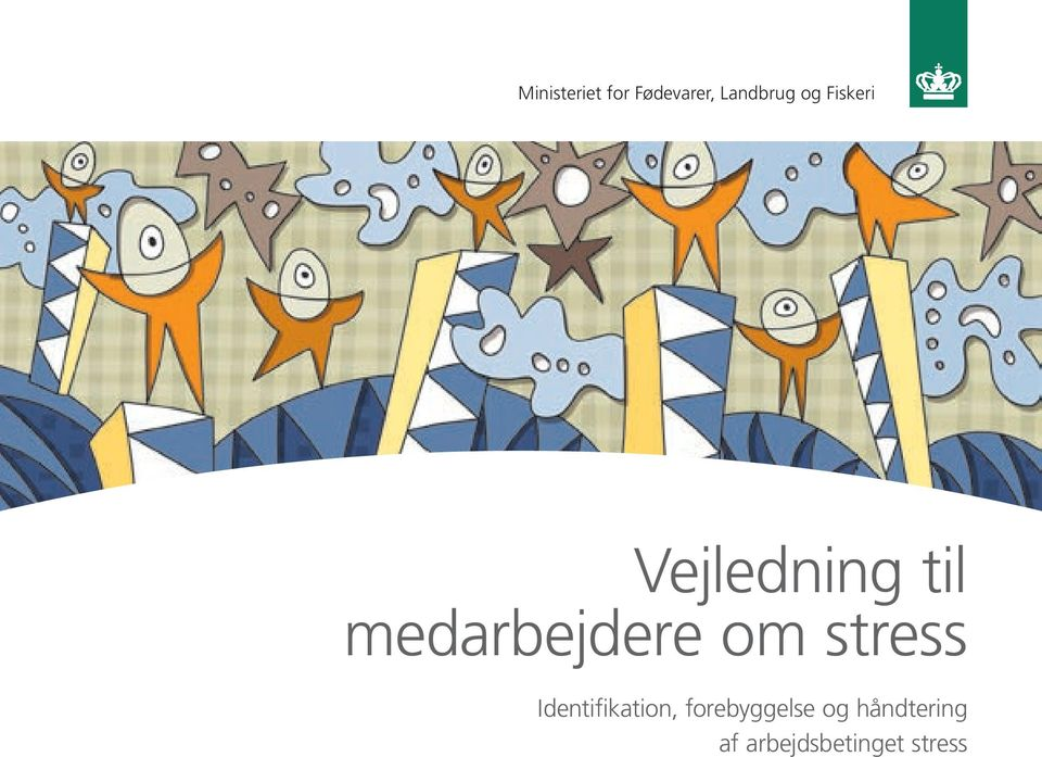 stress Identifikation, forebyggelse og