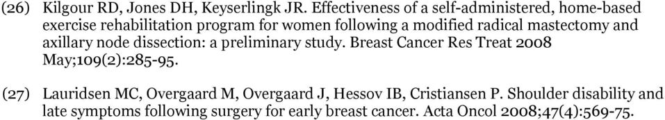 radical mastectomy and axillary node dissection: a preliminary study.