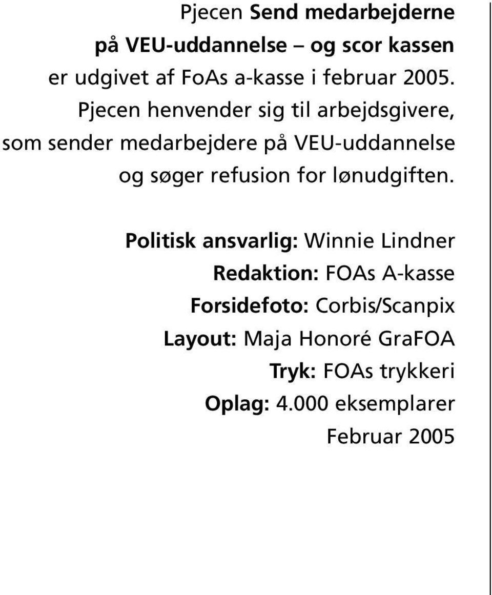 refusion for lønudgiften.