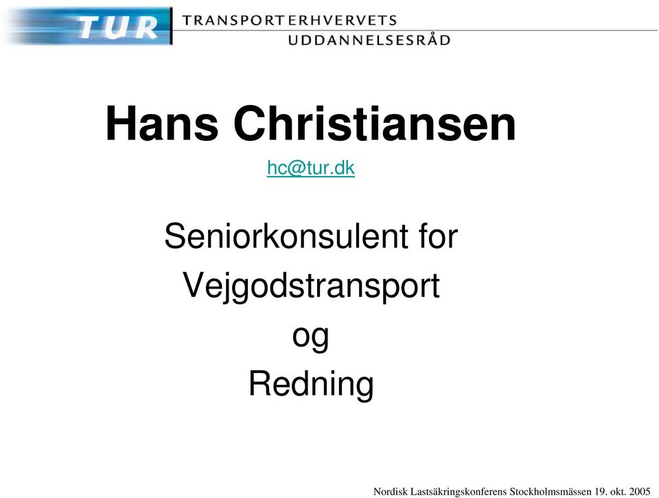 Vejgodstransport og