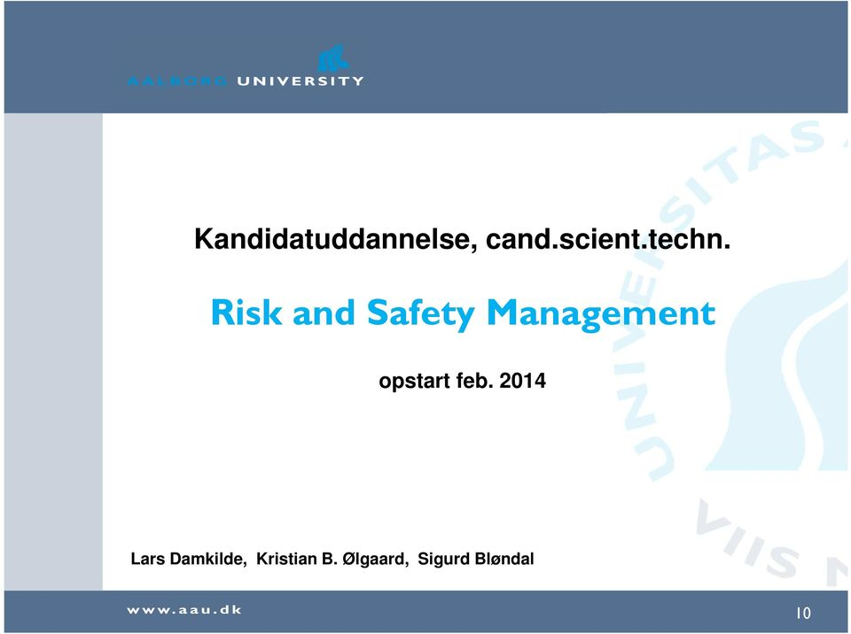 Risk and Safety Management opstart
