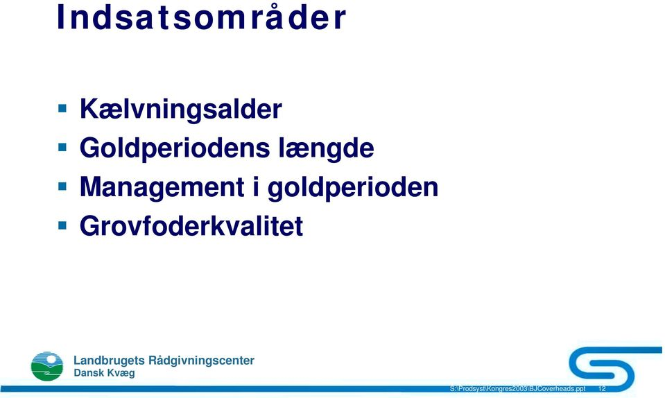 Management i goldperioden!