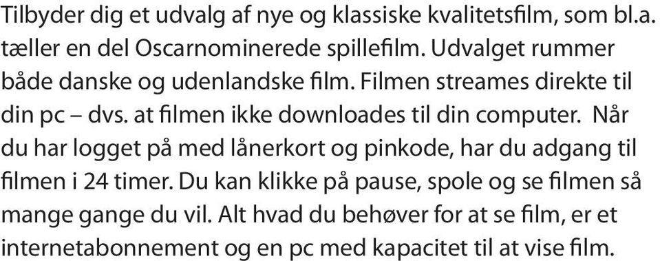 at filmen ikke downloades til din computer.