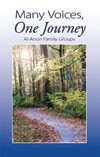 76 Produktkode: B-27 Many Voices: One Journey Al-Anon's story of growth and recovery as experienced by the fellowship as a whole, and individual members over