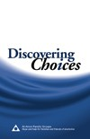 83 Produktkode: P-5 Discovering Choices Recovery in relationships affected by alcoholism is explored in depth as members share how