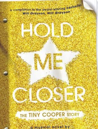 Hold me closer af David Levithan Tiny Coopers liv er en