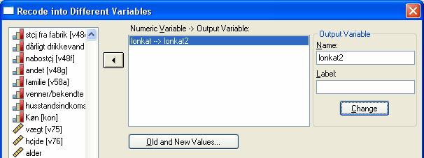 Dummy variable i SPSS I SPSS anvend Transform Recode Into Different Variable Under Name: angiv navn på dummy variabel.
