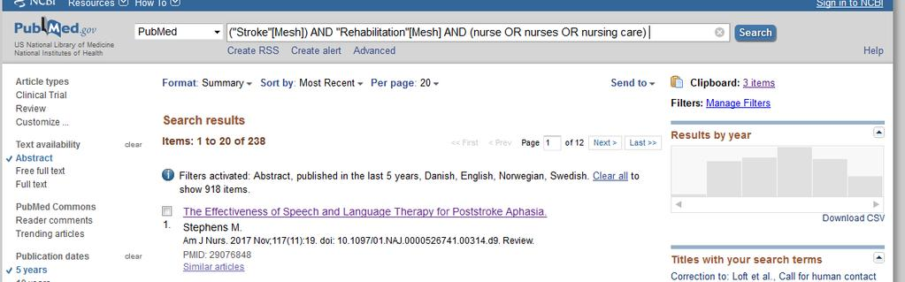 Klik så på Search PubMed Når man tilføjer: (nurse OR nurses OR nursing care) til søgningen, er