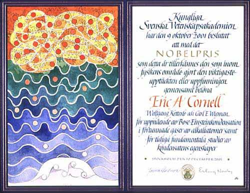 "The Nobel Prize in Physics 2001 ""for the achievement of"