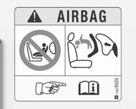 46 Sæder, sikkerhed EN: NEVER use a rear-facing child restraint system on a seat protected by an ACTIVE AIRBAG in front of it, DEATH or SERIOUS INJURY to the CHILD can occur.